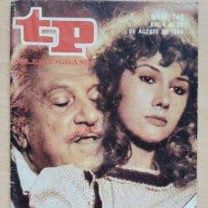 Coleccionismo de Revista Teleprograma: TELEPROGRAMA Nº 748 CAÑAS Y BARRO - JOSÉ BÓDALO, VICTORIA VERA (1980). Lote 199701661