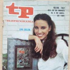 Coleccionismo de Revista Teleprograma: TELEPROGRAMA Nº 782 FORTUNATA Y JACINTA - ANA BELÉN (1981). Lote 199701838