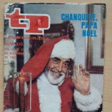 Coleccionismo de Revista Teleprograma: TELEPROGRAMA Nº 820 PAPÁ NOEL, CHANQUETE, VERANO AZUL, ANTONIO FERRANDIS (1981). Lote 199701916