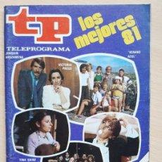 Coleccionismo de Revista Teleprograma: TELEPROGRAMA Nº 833 LOS MEJORES DE TP (1982). Lote 199702022