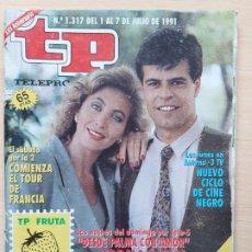 Coleccionismo de Revista Teleprograma: TELEPROGRAMA Nº 1317 DESDE PALMA CON AMOR - NORMA DUVAL, ANDONI FERREÑO (1991). Lote 199702702