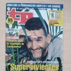 Coleccionismo de Revista Teleprograma: TELEPROGRAMA Nº 1796 SUPERVIVIENTES - JUANMA ITURRIAGA (2000). Lote 199702816