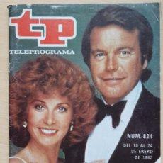 Coleccionismo de Revista Teleprograma: TELEPROGRAMA Nº 824 HART Y HART - ROBERT WAGNER Y STEPHANIE POWERS (1982). Lote 199703455