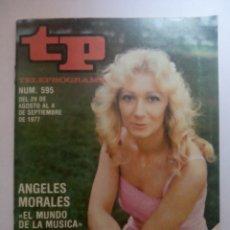 Coleccionismo de Revista Teleprograma: REVISTA TP TELEGRAMA NUMERO 595 ANGELES MORALES EL MUNDO DE LA MÚSICA AÑO 1977. Lote 199755740
