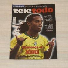 Coleccionismo de Revista Teleprograma: REVISTA TELETODO MUNDIAL ALEMANIA. EL PERIÓDICO. JUNIO 2006. Lote 203008838