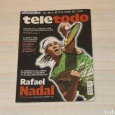 Coleccionismo de Revista Teleprograma: REVISTA TELETODO RAFAEL NADAL. OCTUBRE 2005. Lote 203008937