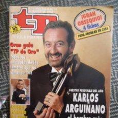 Collezionismo di Rivista Teleprograma: TP TELEPROGRAMA Nº 1405 KARLOS ARGUIÑANO - 1993. Lote 205051776