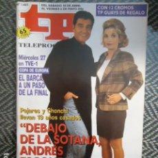 Coleccionismo de Revista Teleprograma: TP TELEPROGRAMA Nº 1465 PAJARES Y CONCHI - 1994. Lote 205061190