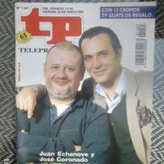 Coleccionismo de Revista Teleprograma: TP TELEPROGRAMA Nº 1467 JUAN ECHANOVE Y JOSE CORONADO - 1994. Lote 205061295