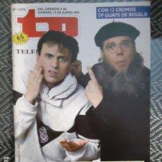 Coleccionismo de Revista Teleprograma: TP TELEPROGRAMA Nº 1470 CRUZ Y RAYA VUELVEN A TVE - 1994. Lote 205061512