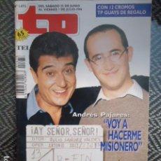 Collectionnisme de Magazine Teleprograma: TP TELEPROGRAMA Nº 1473 ANDRES PAJARES - 1994. Lote 205061663