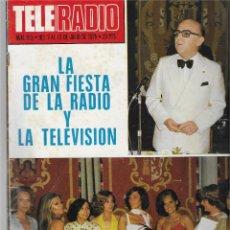 Coleccionismo de Revista Teleprograma: REVISTA TELE RADIO Nº 915, LA GRAN FIESTA RTVE, CURRO JIMENEZ, EMMA COHEN. Lote 205776771