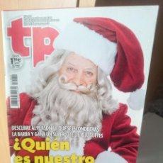 Coleccionismo de Revista Teleprograma: TP TELEPROGRAMA N 2489 - DEL 16 AL 22 DICIEMBRE 2013. Lote 205851961