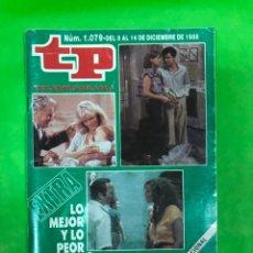 Coleccionismo de Revista Teleprograma: REVISTA TP, TELEPROGRAMA, NUM 1079, AÑO 1986, EXTRA, LO MEJOR Y LO PEOR DEL AÑO. Lote 206873505