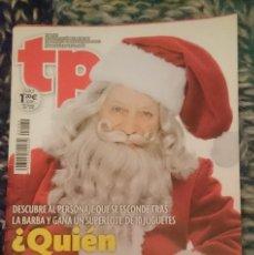 Coleccionismo de Revista Teleprograma: TP TELEPROGRAMA N 2489 - DEL 16 AL 22 DICIEMBRE 2013. Lote 207138252