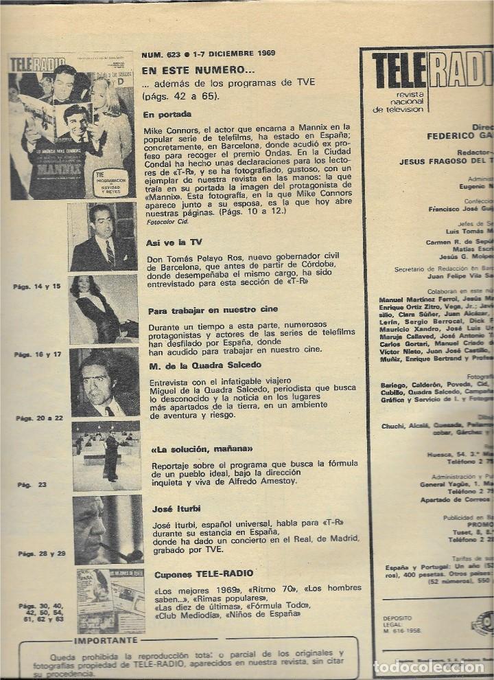 Coleccionismo de Revista Teleprograma: REVISTA TELE RADIO Nº 623,DICIEMBRE 1969, MANNIX, MASSIEL, MIGUEL DE LA CUADRA SALCEDO, JOSE ITURBI - Foto 2 - 233376015