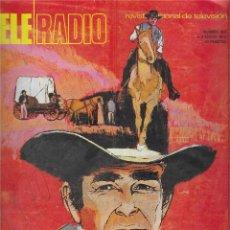 Coleccionismo de Revista Teleprograma: REVISTA TELE RADIO Nº 628, ENERO 1970, CIMARRON, JOSÉ BÓDALO. Lote 207205111