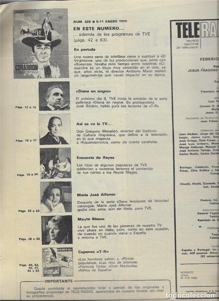 Coleccionismo de Revista Teleprograma: REVISTA TELE RADIO Nº 628, ENERO 1970, CIMARRON, JOSÉ BÓDALO - Foto 2 - 207205111