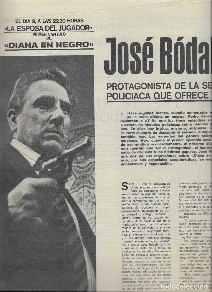 Coleccionismo de Revista Teleprograma: REVISTA TELE RADIO Nº 628, ENERO 1970, CIMARRON, JOSÉ BÓDALO - Foto 3 - 207205111