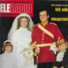 Coleccionismo de Revista Teleprograma: REVISTA TELE RADIO Nº 831, NOV/ DIC 1973, BODA PRINCESA ANA, MARIO CAMUS. Lote 207206818