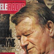 Coleccionismo de Revista Teleprograma: REVISTA TELE RADIO Nº 827, OCT/ NOV 1973, JOHN WAYNE, FERNANDO GUILLEN. Lote 207210977