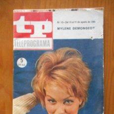 Coleccionismo de Revista Teleprograma: TP TELEPROGRAMA Nº 19. AGOSTO 1966. MYLENE DEMONGEOT. REPORTAJE JULIÁN MATEOS. MUY DIFÍCIL. Lote 207331760