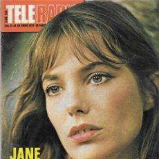 Coleccionismo de Revista Teleprograma: REVISTA TELE RADIO Nº 996, JANE BERKIN, JUAN TAMARIZ, ALBERTO CORTEZ, ROBERT VAUGHN. Lote 207703113