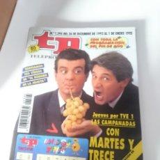 Coleccionismo de Revista Teleprograma: TP TELEPROGRAMA N 1395 DEL 26 DICIEMBRE 1992 AL 1 ENERO 1993 - LAS CAMPANADAS CON MARTES Y TRECE. Lote 207997420