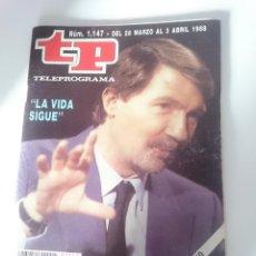 Coleccionismo de Revista Teleprograma: TP ´TELEPROGRAMA N 1.147 - DEL 28 MARZO AL 3 DE ABRIL 1988. Lote 207997481