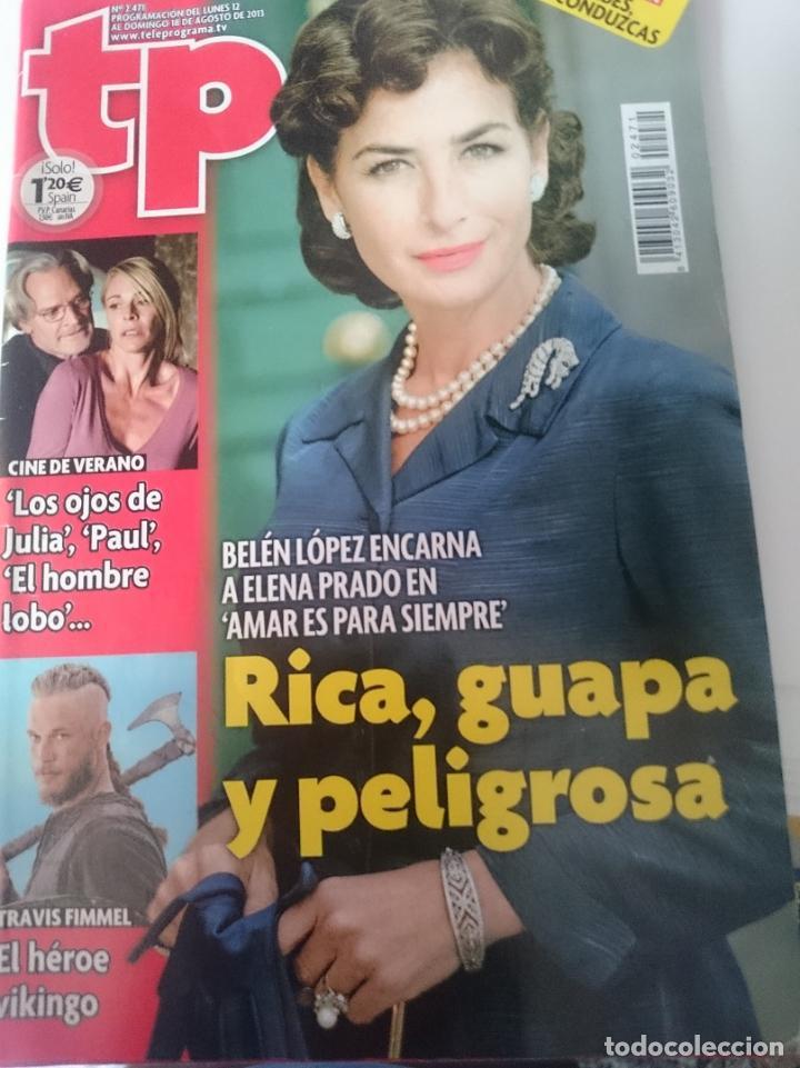 TP TELEPROGRAMA N 2471 DEL 12 AL 18 AGOSTO 2013 (Coleccionismo - Revistas y Periódicos Modernos (a partir de 1.940) - Revista TP ( Teleprograma ))