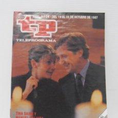 Coleccionismo de Revista Teleprograma: TP TELEPROGRAMA N 1124 DEL 19 AL 25 OCTUBRE 1987 - TINA SAINZ Y MANUEL GALIANA, RECUERDA CUANDO. Lote 208154816