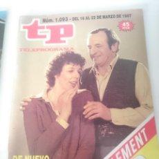Coleccionismo de Revista Teleprograma: TP TELEPROGRAMA N 1093 DEL 16 AL 22 MARZO 1987 -DE NUEVO ESTO SE HUNDE. Lote 208154885