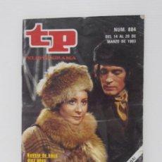 Coleccionismo de Revista Teleprograma: TP TELEPROGRAMA N 884 DEL 14 AL 20 MARZO DE 1983 - HUMILLADOS Y OFENDIDOS. Lote 208155107