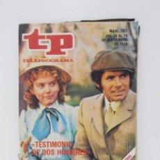 Coleccionismo de Revista Teleprograma: TP TELEPROGRAMA N 701 DEL 10 AL 16 SEPTIEMBRE DE 1979 - TESTIMONIO DE DOS HOMBRES. Lote 208155141