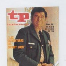 Coleccionismo de Revista Teleprograma: TP TELEPROGRAMA N 861 DEL 4 AL 10 OCTUBRE DE 1982 - LAS DESVENTURAS DEL SHERIFF LOBO. Lote 208155461