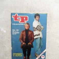 Colecionismo da Revista Teleprograma: REVISTA TP TELEPROGRAMA Nº 609 DICIEMBRE DE 1977 STARSKY Y HUTCH. Lote 208294411