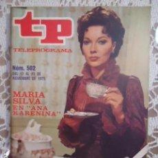 Coleccionismo de Revista Teleprograma: TP TELEPROGRAMA N 502 DEL 17 AL 23 NOVIEMBRE 1975 - ANA KARENINA. Lote 208305720