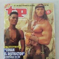 Coleccionismo de Revista Teleprograma: TP TELEPROGRAMA N 1199 DEL 27 MARZO AL 2 ABRIL 1989 - CONAN EL DESTRUCTOR. Lote 208305752