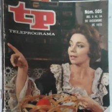 Coleccionismo de Revista Teleprograma: TP TELEPROGRAMA N 505 DEL 8 AL 14 DICIEMBRE 1975 -EL REGRESO DE JULIA MARTINEZ. Lote 208305775