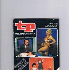 Coleccionismo de Revista Teleprograma: TELEPROGRAMA NUMERO 610 DICIEMBRE 1977 EXTRA LO MEJOR Y LO PEOR DEL AÑO FOTO MARCO AMEDIO. Lote 209367055