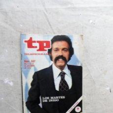 Colecionismo da Revista Teleprograma: REVISTA TP TELEPROGRAMA Nº 557 DICIEMBRE DE 1976 LOS MARTES DE IÑIGO. Lote 212540860