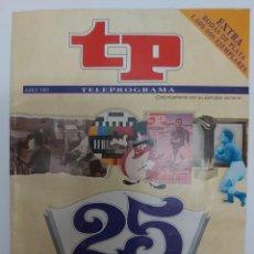 Coleccionismo de Revista Teleprograma: TELEPROGRAMA TP JUNIO 1991 25 ANIVERSARIO. Lote 212645427