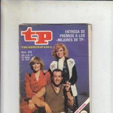 Collectionnisme de Magazine Teleprograma: REVISTA TP TEELPROGRAMA Nº 679 AÑO 1979. ENTREGA DE LOS PREMIOS A LOS MEJORES DE TP.. Lote 217781748