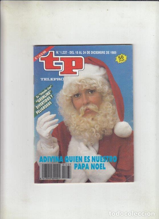 REVISTA TP TELEPROGRAMA Nº 1237 AÑO 1989. ADIVINA QUIEN ES NUESTRO PAPA NOEL. GREMLINS. (Coleccionismo - Revistas y Periódicos Modernos (a partir de 1.940) - Revista TP ( Teleprograma ))