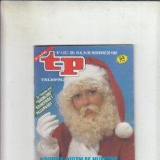 Coleccionismo de Revista Teleprograma: REVISTA TP TELEPROGRAMA Nº 1237 AÑO 1989. ADIVINA QUIEN ES NUESTRO PAPA NOEL. GREMLINS.. Lote 218299512
