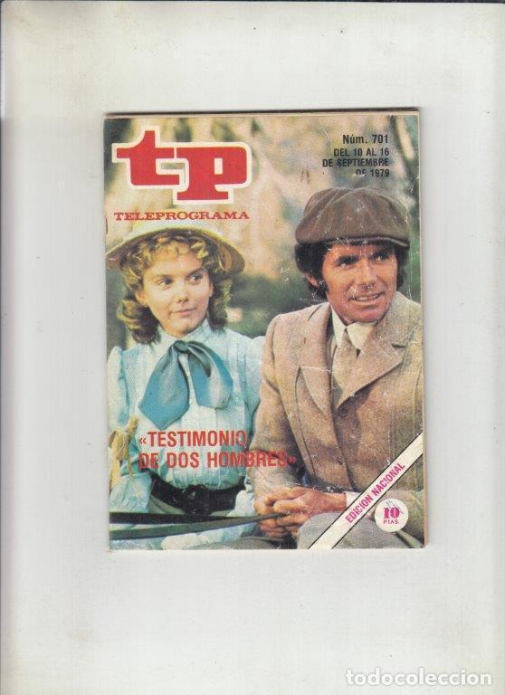 REVISTA TP TELEPROGRAMA Nº 701 AÑO 1979. TESTIMONIO DE DOS HOIMBRES. (Coleccionismo - Revistas y Periódicos Modernos (a partir de 1.940) - Revista TP ( Teleprograma ))