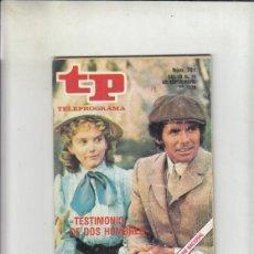 Coleccionismo de Revista Teleprograma: REVISTA TP TELEPROGRAMA Nº 701 AÑO 1979. TESTIMONIO DE DOS HOIMBRES.. Lote 218572462