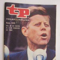 Coleccionismo de Revista Teleprograma: REVISTA TP TELEPROGRAMA Nº 930 FEBRERO 1984 EDICION NACIONAL DESDE EL VIERNES KENNEDY. Lote 219412610