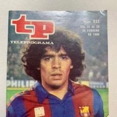 Collectionnisme de Magazine Teleprograma: REVISTA TP TELEPROGRAMA 933 MARADONA. Lote 221561981