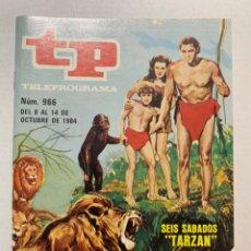 Coleccionismo de Revista Teleprograma: REVISTA TELEPROGRAMA TP 966 TARZÁN. Lote 221562058
